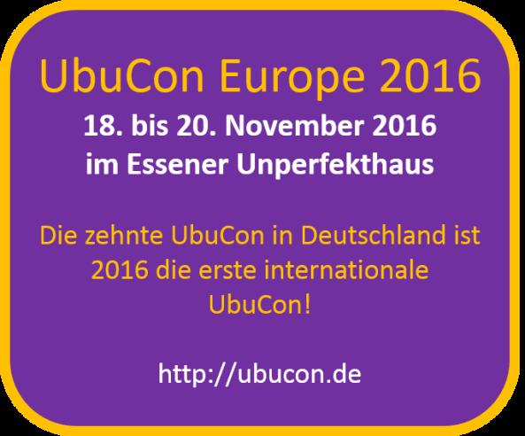 UbuCon, ubu con, ubukon, ubu kon, ubuntu, ubuntu konferenz, community, linux, Europe, Deutschland, 2016, Essen, Unperfekthaus